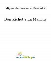 Don Kichot z La Manchy - Miguel de Cervantes Saavedra - ebook