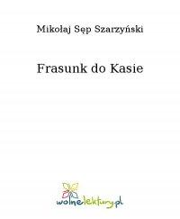 Frasunk do Kasie