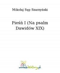 Pieśń I (Na psalm Dawidów XIX)