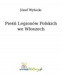 Pieśń Legionów Polskich we Włoszech