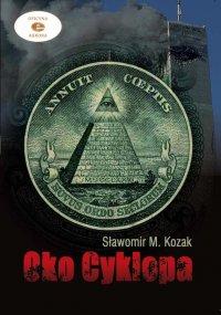 Oko Cyklopa - Sławomir M. Kozak - ebook