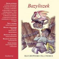 Bazyliszek - Aleksandra Michałowska - audiobook