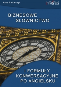 Biznesowe słownictwo i formuły konwersacyjne po angielsku