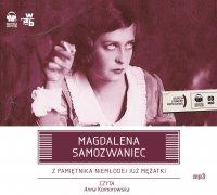 Z pamiętnika niemłodej już mężatki - Magdalena Samozwaniec - audiobook