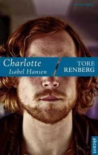 Charlotte Isabel Hansen - Tore Renberg - ebook