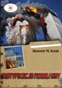 Mistyfikacja Nowej Ery - Sławomir M. Kozak - ebook