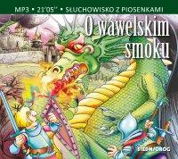 O wawelskim smoku - Aleksandra Michałowska - audiobook