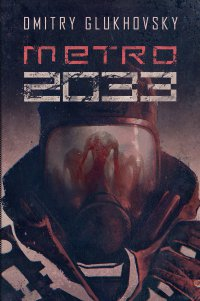 Metro 2033 - Dmitry Glukhovsky - ebook