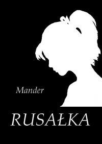 Rusałka - Mander - ebook