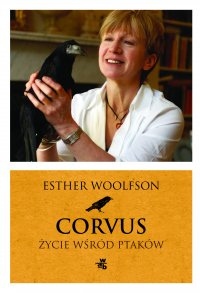 Corvus. Życie wśród ptaków - Esther Woolfson - ebook