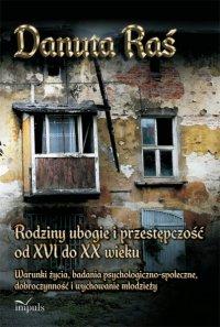 Rodziny ubogie i przestępczość od XVI do XX wieku