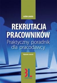 Rekrutacja pracowników - praktyczny poradnik dla pracodawcy. Wydanie 4
