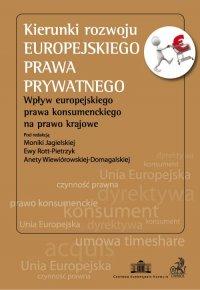 Kierunki rozwoju europejskiego prawa prywatnego