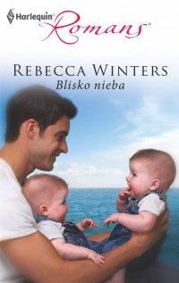 Blisko nieba - Rebecca Winters - ebook