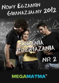 Matematyka-Arkusz egzaminu gimnazjalnego MegaMatma nr 2. Zadania z rozwiązaniami.