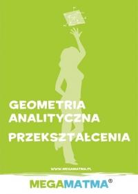Matematyka-Geometria Analityczna, przekształcenia wg Megamatma.