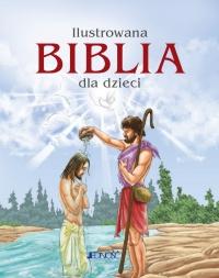 Ilustrowana Biblia dla dzieci - Opracowanie zbiorowe - ebook