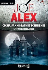 Cicha jak ostatnie tchnienie - Joe Alex - audiobook