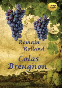 Colas Breugnon - Romain Rolland - audiobook