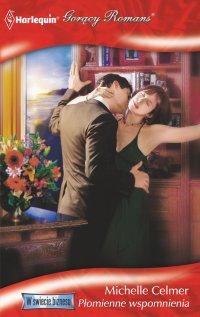 Płomienne wspomnienia - Michelle Celmer - ebook