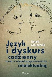 Język i dyskurs codzienny osób z niepełnosprawnością intelektualną