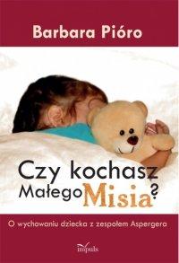 Czy kochasz Małego Misia?