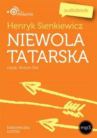 Niewola tatarska - Henryk Sienkiewicz - audiobook