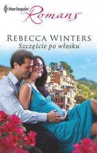 Szczęście po włosku - Rebecca Winters - ebook