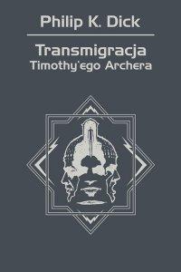 Transmigracja Timothy'ego Archera