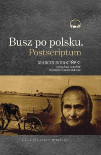 Busz po polsku - Ryszard Kapuściński - audiobook