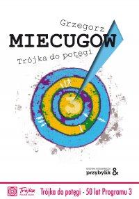 Trójka do potęgi - Grzegorz Miecugow - ebook