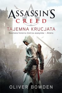 Assassin's Creed: Tajemna krucjata - Oliver Bowden - ebook