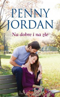 Na dobre i na złe - Penny Jordan - ebook