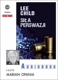 Jack Reacher. Siła perswazji - Lee Child - audiobook