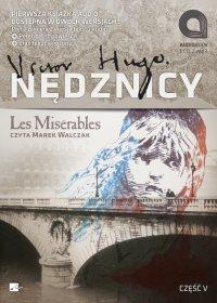 Nędznicy. Tom 9 i 10 - Victor Hugo - audiobook
