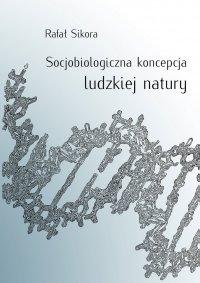 Socjobiologiczna koncepcja ludzkiej natury