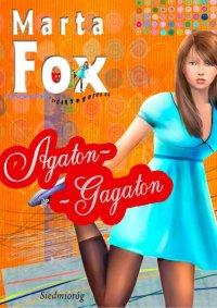 Agaton-Gagaton - Marta Fox - ebook