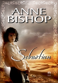 Sebastian, Efemera. Tom pierwszy - Anne Bishop - ebook