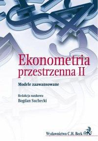Ekonometria Przestrzenna II. Modele zaawansowane