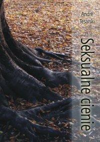 Seksualne cienie - André Tesarski - ebook