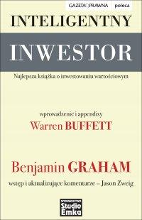 Inteligentny inwestor. Najlepsza książka o inwestowaniu wartościowym - Benjamin Graham - ebook