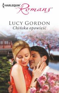 Chińska opowieść - Lucy Gordon - ebook