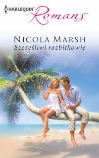 Szczęśliwi rozbitkowie - Nicola Marsh - ebook