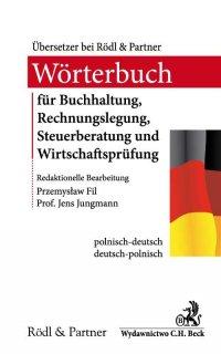 Słownik audytu, doradztwa podatkowego, księgowości i rachunkowości Wörterbuch für Buchhaltung, Rechnungslegung, Steuerberatung und Wirtschaftsprüfung - Przemysław Fil - ebook