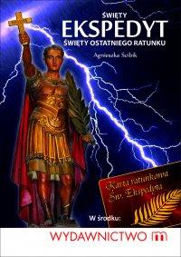 Święty Ekspedyt - święty ostatniego ratunku