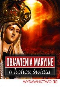 Objawienia Maryjne o końcu świata