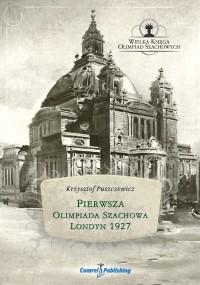 Pierwsza Olimpiada Szachowa - Londyn 1927