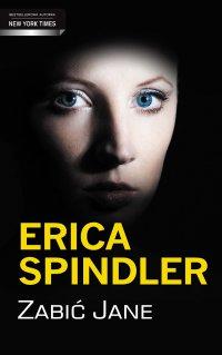 Zabić Jane - Erica Spindler - ebook