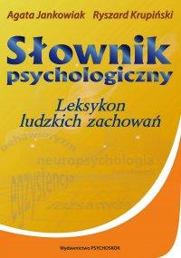 Słownik psychologiczny. Leksykon ludzkich zachowań