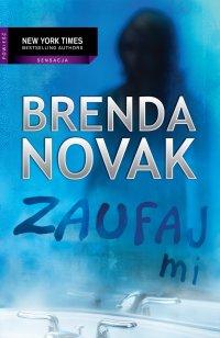 Zaufaj mi - Brenda Novak - ebook